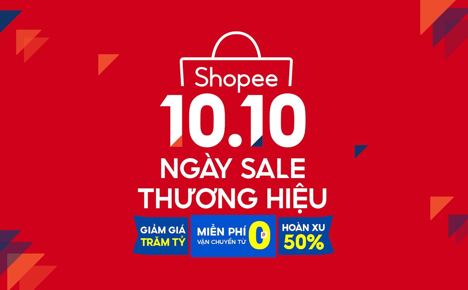 Khởi động 10.10 Ngày Sale Thương Hiệu cùng Shopee: Loạt siêu phẩm đỉnh cao cùng cơ hội hoàn xu lên tới 50%